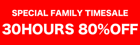SPECIAL FAMILY TIMESALE