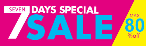 7DAYS SPECIAL SALE